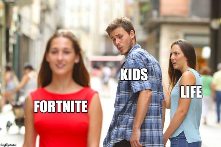 Fortnite, kids, life