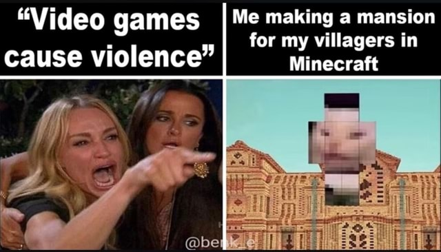 games-making-mansion-villagers-cause-violence-minecraft-memes